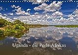 Uganda - die Perle Afrikas (Wandkalender 2019 DIN A4 quer): Ein Streifzug durch Uganda, ein wunderschönes Land Westafrikas (Monatskalender, 14 Seiten ) (CALVENDO Orte)