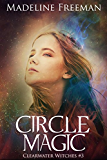 Circle Magic (Clearwater Witches Book 3) (English Edition)