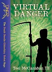 Virtual Danger (The Death Noodle Glitterfairy Robot Saga)