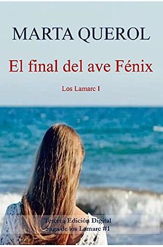 El final del ave Fénix: Los Lamarc I