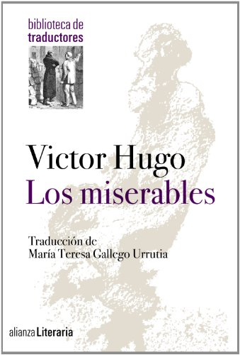 Los miserables (Alianza Literaria (Al)) por Victor Hugo