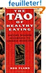 Tao of Healthy Eating: Dietary Wisdom...