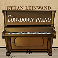 The Low-Down Piano
