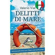 Delitti di mare: Schmunzelkrimis zum Üben und Auffrischen – Italienisch A1