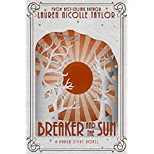 Breaker and the Sun (A Paper Stars Novel Book 1) (English Edition)
