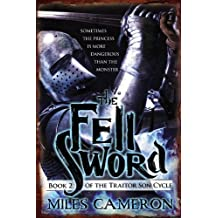 The Fell Sword (The Traitor Son Cycle, Band 2)