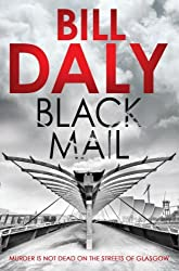 Black Mail (A Charlie Anderson Crime Novel) by Bill Daly (2014-04-17)