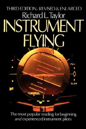 Instrument Flying by Richard L. Taylor (1986-06-26)