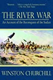 The River War: An Account of the Reconquest of the Sudan