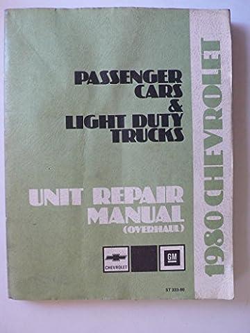 1980 Chevrolet passenger cars & light duty trucks - Unit Repair Manual (Overhaul) (1980 Chevrolet)
