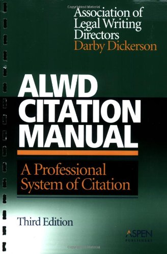 ALWD Citation Manual: A Professional System of Citation