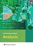 Anwendungsbezogene Analysis für die Allgemeine Hochschulreife an Beruflichen Schulen: Schülerband (2014-06-18)
