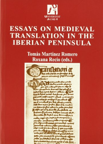 Essays on Medieval Translation in the Iberian Peninsula (Estudis sobre la traducció)