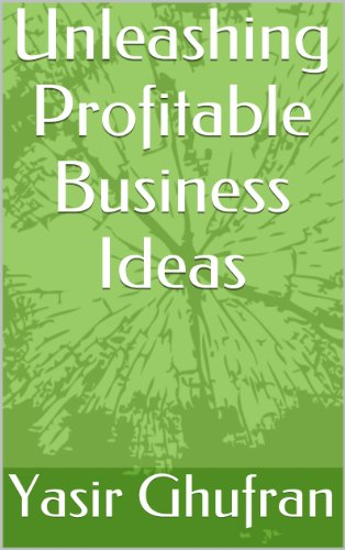 Guide Unleashing Profitable Business Ideas