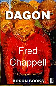Dagon (Voices of the South) by [Chappell, Fred]