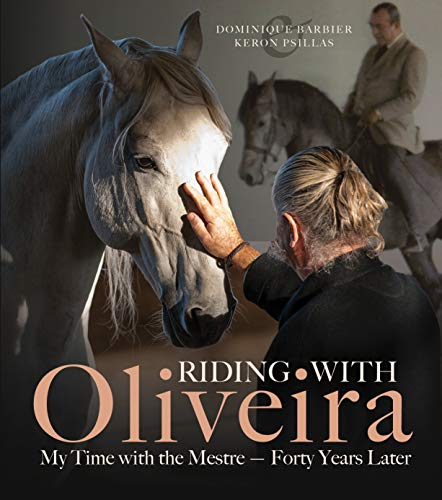 Riding with Oliveira: My Time with the Mestre - Forty Years Later por Dominique Barbier