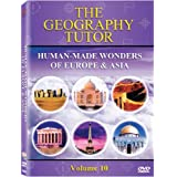 The Geography Tutor: Human-Made Wonders of Europe & Asia