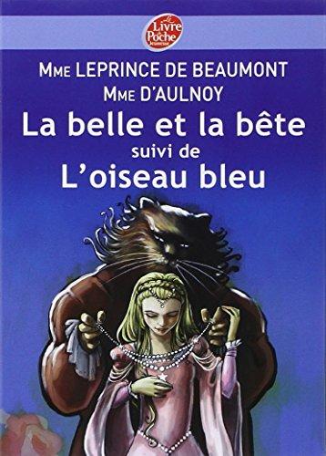 La belle et la bête : Suivi de L'oiseau bleu par Jeanne-Marie Leprince de Beaumont