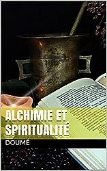 Alchimie et Spiritualité