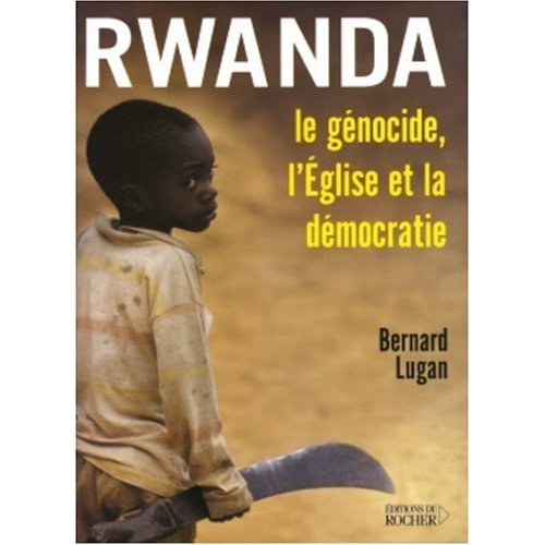 Rwanda, Le génocide, L'Église et la Démocratie