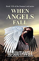 When Angels Fall (Demon Lord Book 8)