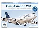 FLUGZEUGKALENDER 2019: Civil Aviation 2019 - Der Kalender für echte Flugzeugfans. Mit faszinierenden Fotos von Airbus, Boeing, Embraer, Bombardier. Flugzeug-Kalender im großen DIN A3-Format