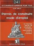 Telecharger Livres Permis de Construire Mode d Emploi Procedures Responsabilites Recours et Contentieux (PDF,EPUB,MOBI) gratuits en Francaise