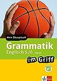 Klett Grammatik im Griff Englisch 5./6. Klasse: Mein Übungsbuch für Gymnasium und Realschule (Klett ... im Griff)