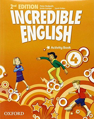 Incredible english. Activity book. Per la Scuola elementare: 4
