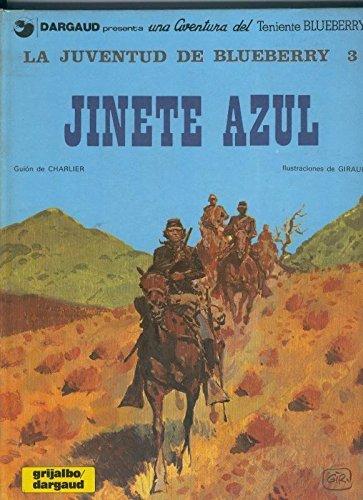 El Teniente Blueberry volumen 14: Jinete...
