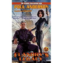 Flandry's Legacy (Technic Civilization) by Poul Anderson (2012-06-12)