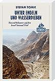 Unter Engeln und Wasserdieben (DuMont Reiseabenteuer): Tausend Kilometer auf dem Israel National Trail - Stefan Tomik