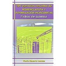 101 ejercicios resueltos de nomenclatura y formulación inorgánicas (Fichas de química)