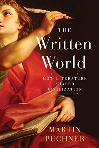 the-written-world-how-literature-shaped-civilization
