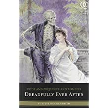 PRIDE AND PREJUDICE AND ZOMBIES: DREADFULLY EVER AFTER BY (HOCKENSMITH, STEVE) PAPERBACK