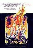 Le buissonnement monothéiste : Les régulations du pluralisme dans les religions du Livre