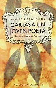 Cartas a un joven poeta par Rainer Maria Rilke