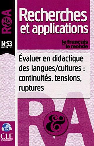 Évaluer en didactique des langues/cultures : continuités, tensions, ruptures - R&A N°53 (janvier 2013) par Collectif