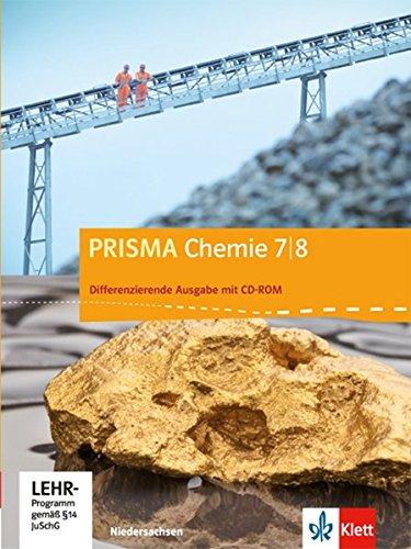 Preisvergleich Produktbild Prisma Chemie. Ausgabe für Niedersachsen - Differenzierende Ausgabe / Schülerbuch mit CD-ROM 7./8. Schuljahr