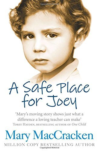 A Safe Place for Joey by Mary MacCracken (2015-02-26)