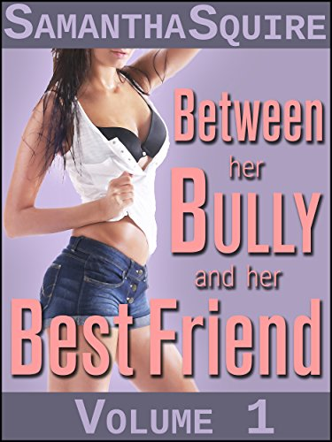 Between Her Bully and Her Best Friend: As Things Stand (English Edition)