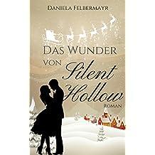 Das Wunder von Silent Hollow