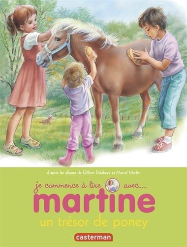 Je commence à lire avec Martine, Tome 2 : Un trésor de poney