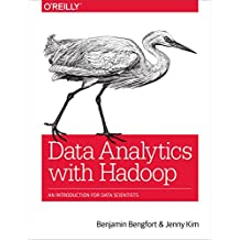 Data Analytics with Hadoop: An Introduction for Data Scientists