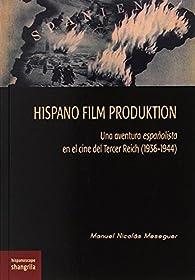Hispano Film Produktion par  Manuel Nicolás Meseguer