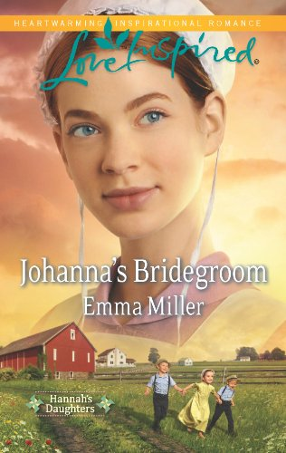 Johanna S Bridegroom Hannah S Daughters Book 6