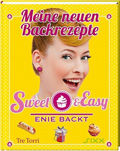 Sweet-Easy-Enie-backt-Meine-neuen-Backrezepte