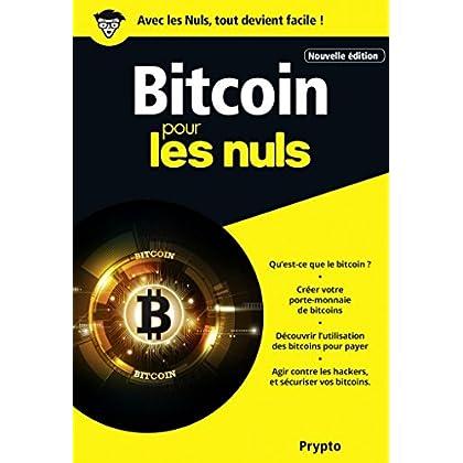 Bitcoin pour les Nuls, poche, 2e édition (Poche pour les nuls)