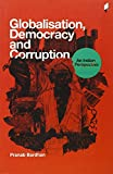 Globalisation, Democracy and Corruption an Indian Perspective