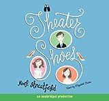 Theater Shoes by Noel Streatfeild (2005-08-01)